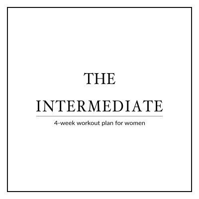 Our 4 Week Intermediate Workout Plan For Women Focuses On Boosting Your Fitness Level By