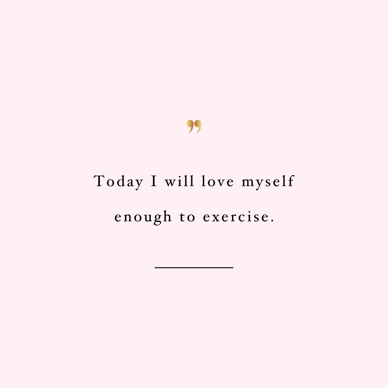 Love Yourself | Exercise Inspiration