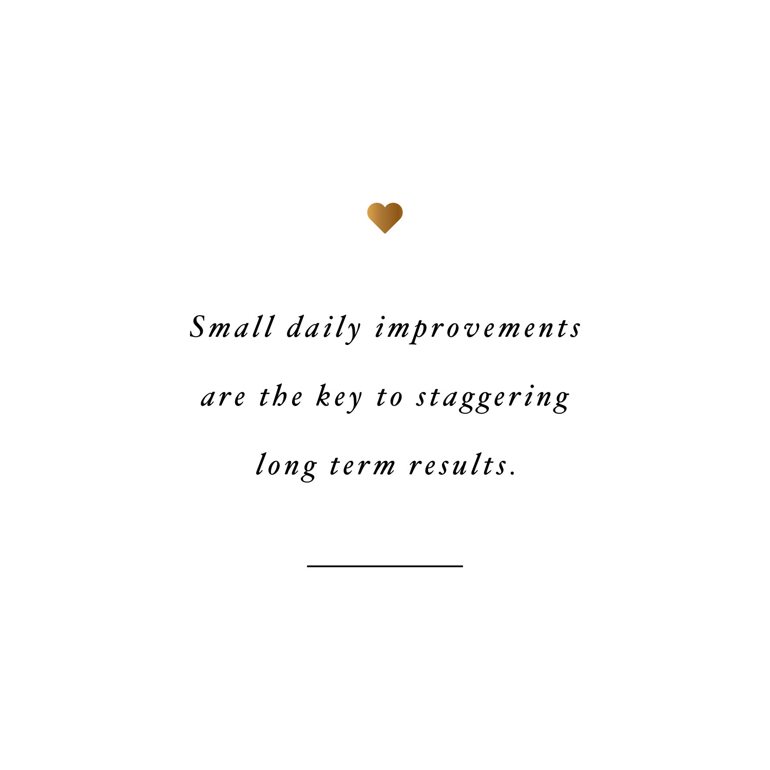 Small improvements! Browse our collection of motivational exercise quotes and get instant workout and fitness inspiration. Transform positive thoughts into positive actions and get fit, healthy and happy! https://www.spotebi.com/workout-motivation/fitness-inspiration-small-improvements/