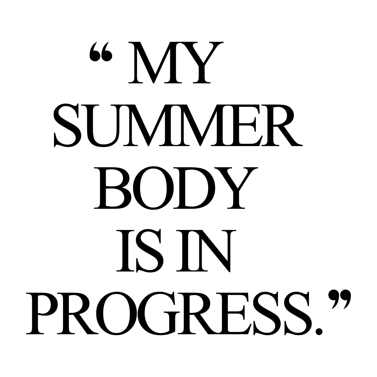 Quotes About Progress Summer Body  Weight Loss Inspiration