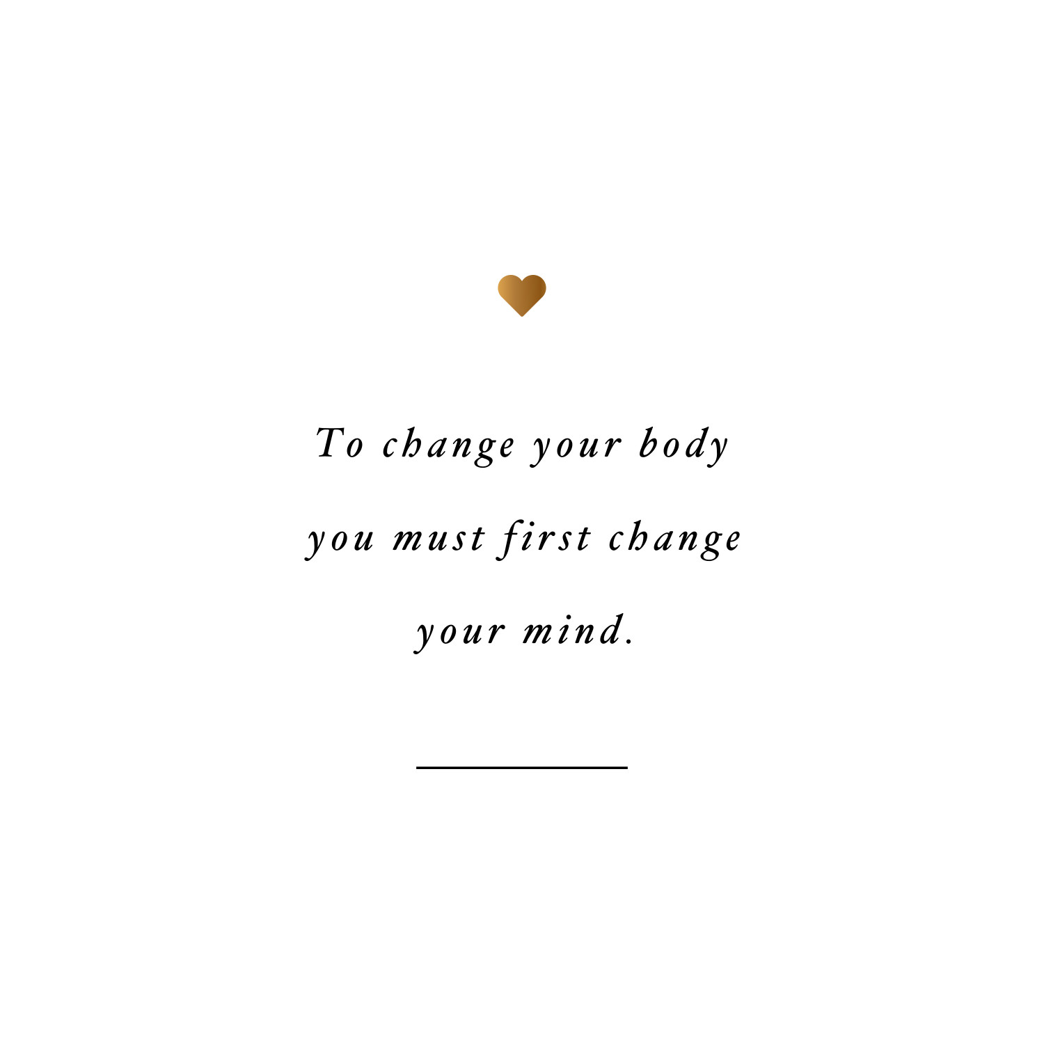 Change Your Mind Weight Loss Quote