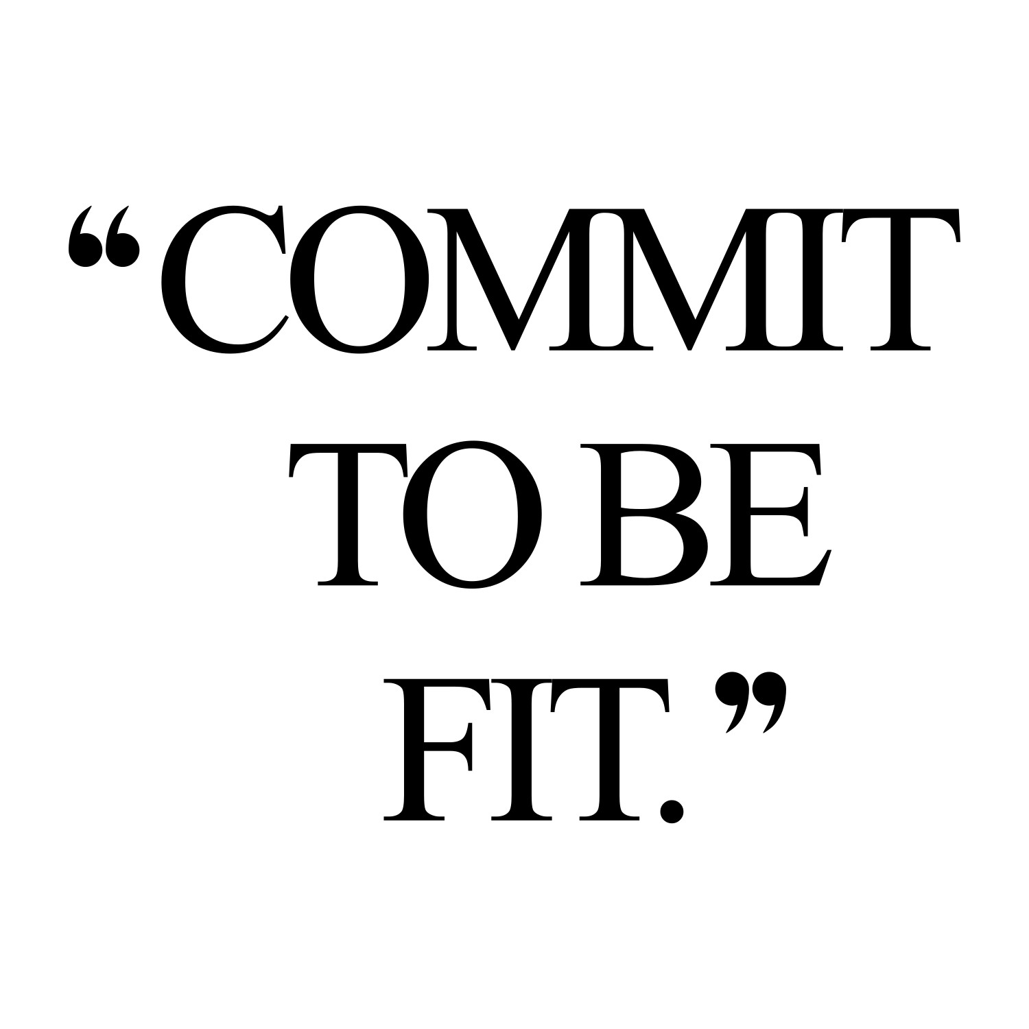 Commit! Browse our collection of motivational fitness quotes and get instant exercise and weight loss inspiration. Transform positive thoughts into positive actions and get fit, healthy and happy! https://www.spotebi.com/workout-motivation/commit-fitness-inspiration-quote/