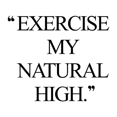 Natural high! Browse our collection of inspirational exercise quotes and get instant fitness and training motivation. Transform positive thoughts into positive actions and get fit, healthy and happy! https://www.spotebi.com/workout-motivation/natural-high-inspirational-exercise-quote/