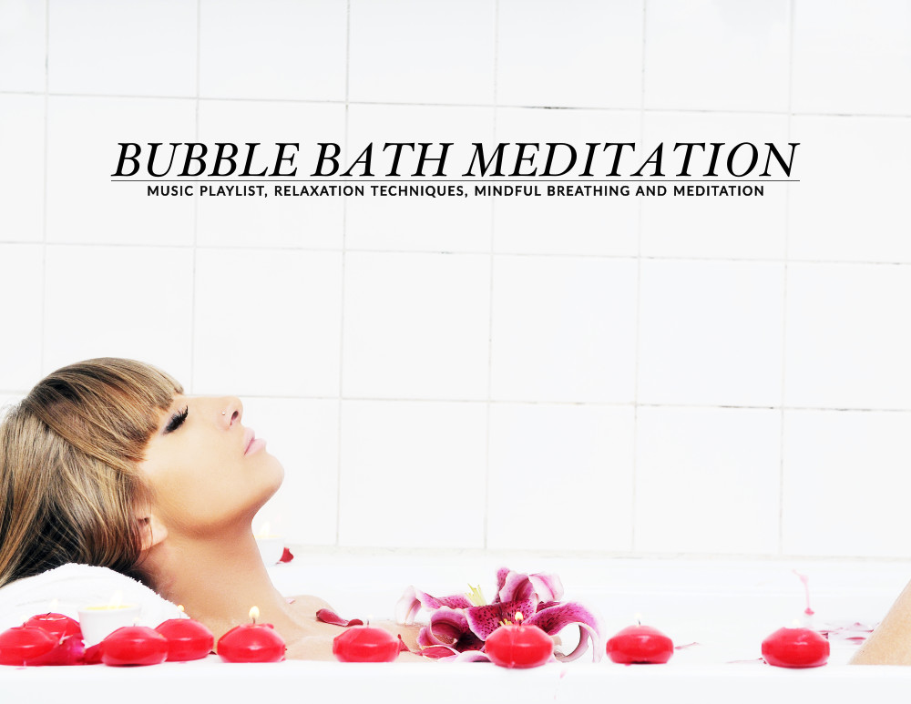 Listen to our meditation playlist next time you take a bubble bath. Relax to the sound of this soothing music, clear your mind of all thoughts and focus on your breathing. https://www.spotebi.com/healthy-lifestyle/bubble-bath-meditation-playlist/