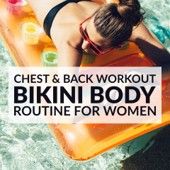 Chest & Back Bikini Body Workout / @spotebi