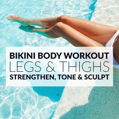 Legs & Thighs Bikini Body Workout / @spotebi