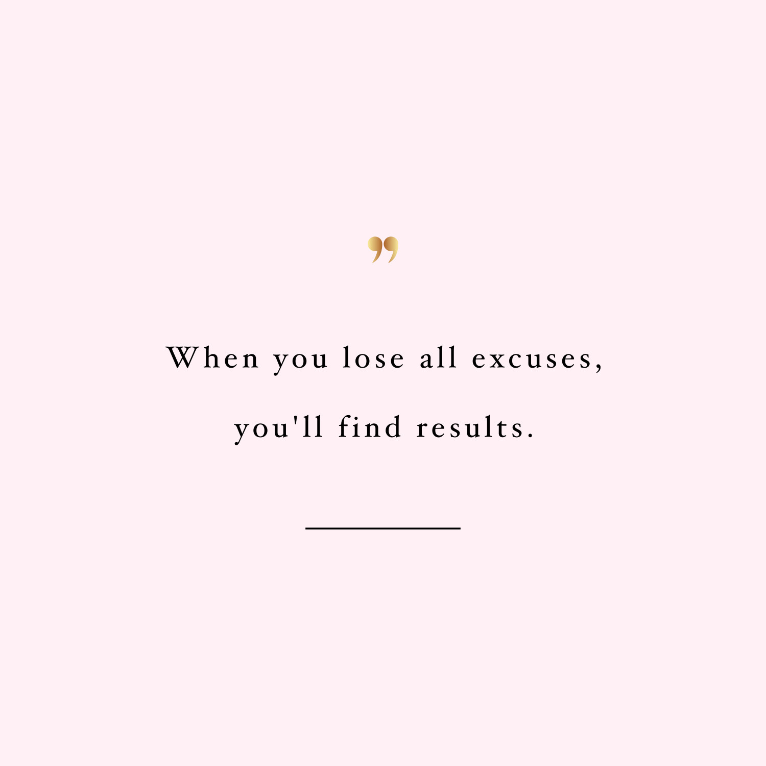 Ordinaire Lose All Excuses | Weight Loss Inspiration Quote
