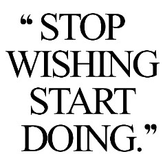 Stop Wishing Start Doing Inspirational Weight Loss Quote / @spotebi
