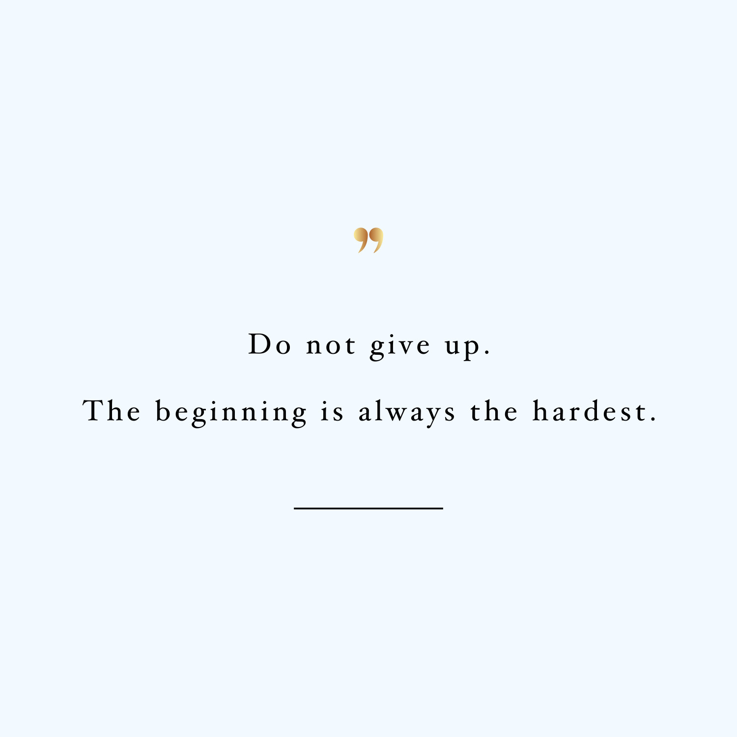 The Beginning Is The Hardest Inspirational Training Quote