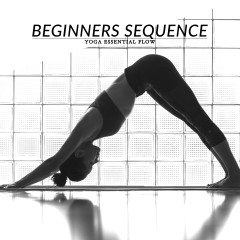 Yoga Essential Flow | Beginners Sequence / @spotebi