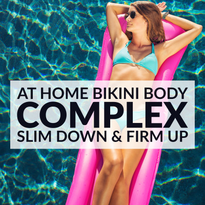 Bikini Body Complex | Full Body Workout For Women / @spotebi