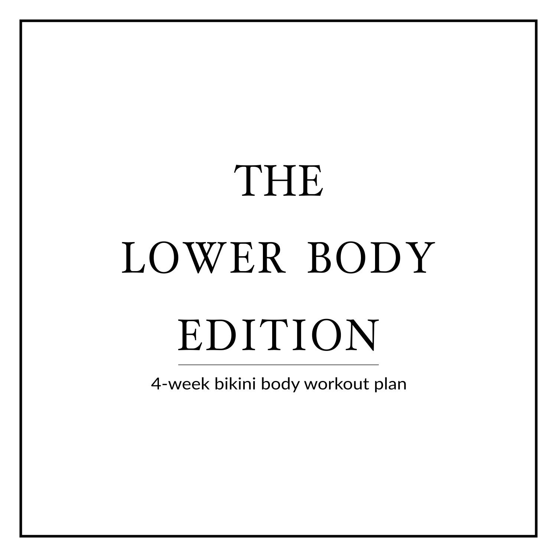 4-Week Bikini Body Workout Plan   Lower Body Edition