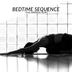 Yoga Essential Flow | Bedtime Soothing Sequence / @spotebi