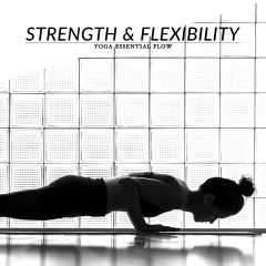 Yoga Essential Flow | Strength & Flexibility Sequence / @spotebi