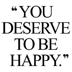 You deserve to be happy! Browse our collection of inspirational health and fitness quotes and get instant exercise and weight loss motivation. Transform positive thoughts into positive actions and get fit, healthy and happy! https://www.spotebi.com/workout-motivation/you-deserve-to-be-happy-exercise-and-weight-loss-motivation-quote/