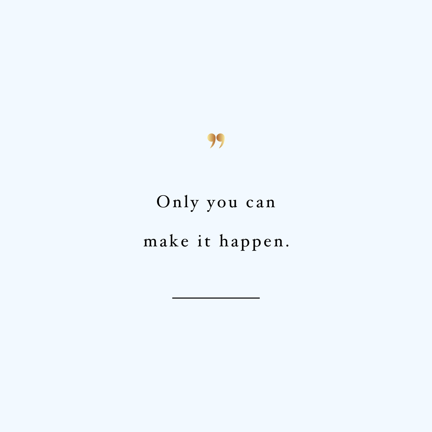 Only you! Browse our collection of motivational health and fitness quotes and get instant exercise and training inspiration. Transform positive thoughts into positive actions and get fit, healthy and happy! https://www.spotebi.com/workout-motivation/only-you-exercise-and-training-inspiration/