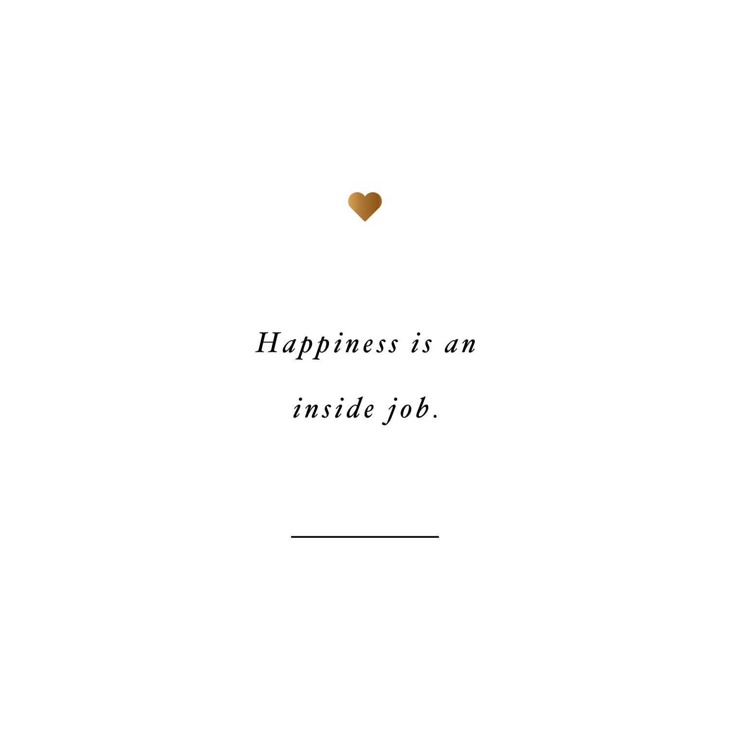 Happiness is an inside job! Browse our collection of inspirational exercise and fitness quotes and get instant weight loss and training motivation. Transform positive thoughts into positive actions and get fit, healthy and happy! https://www.spotebi.com/workout-motivation/happiness-is-an-inside-job/