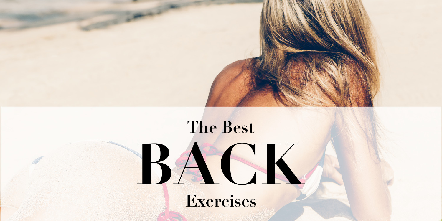 Top 10 Back Exercises For Posture Tone Strength Workouts Sculpted Arms And Shoulders A Power Playlist