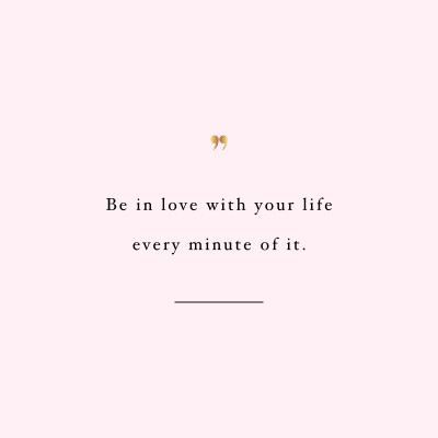 Be In Love With Your Life | Wellness And Fitness Motivation / @spotebi
