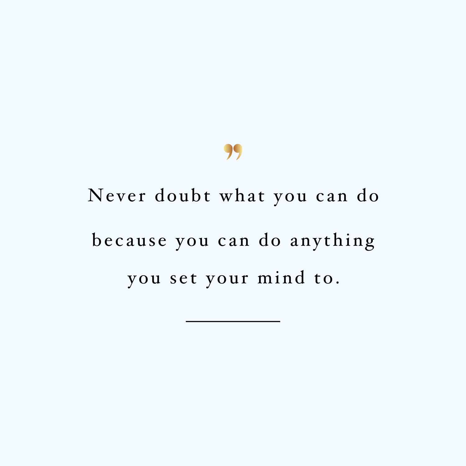 Never Doubt What You Can Do Inspirational Wellness And Fitness Quote
