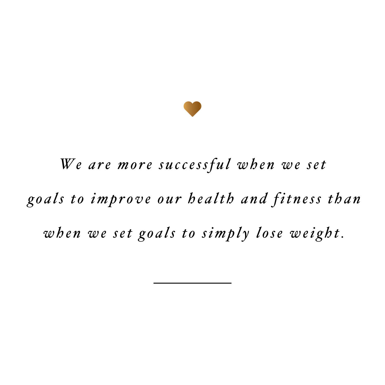 Love Quotes About Life: Wellness And Fitness Inspirational Quote