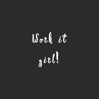 Work It Girl | Wellness And Fitness Motivational Quote / @spotebi