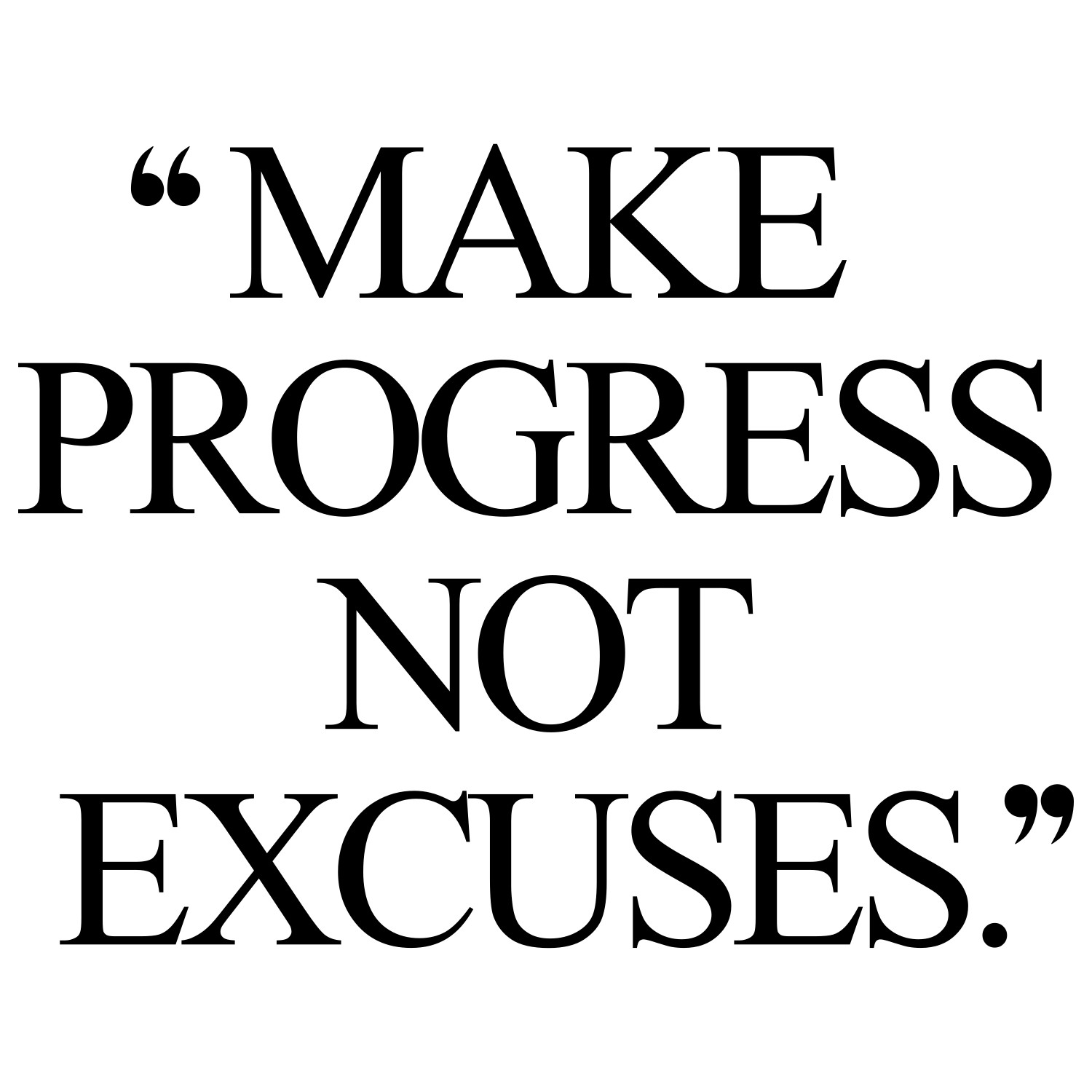 Make Progress Exercise And Healthy Eating Quote