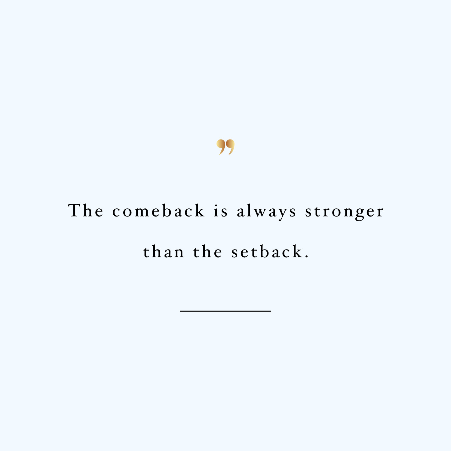 The comeback! Browse our collection of motivational exercise and healthy eating quotes and get instant weight loss and fitness inspiration. Stay focused and get fit, healthy and happy! https://www.spotebi.com/workout-motivation/the-comeback/