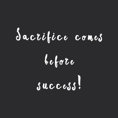 Sacrifice Before Success | Motivational Exercise And Healthy Eating Quote / @spotebi