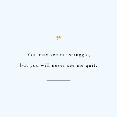 Struggle But Never Quit | Healthy Lifestyle Inspirational Quote / @spotebi