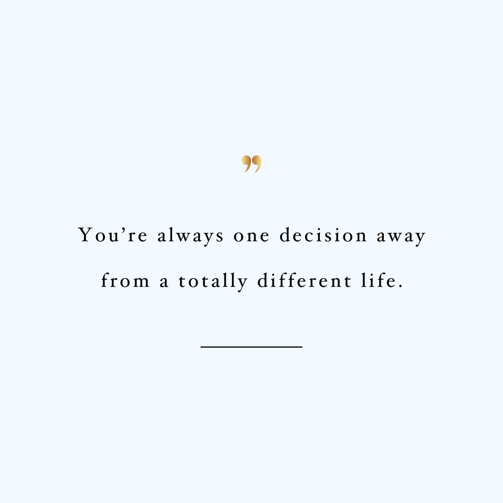 Healthy Life Quotes One Decision Away  Self Love And Wellness Inspirational Quote