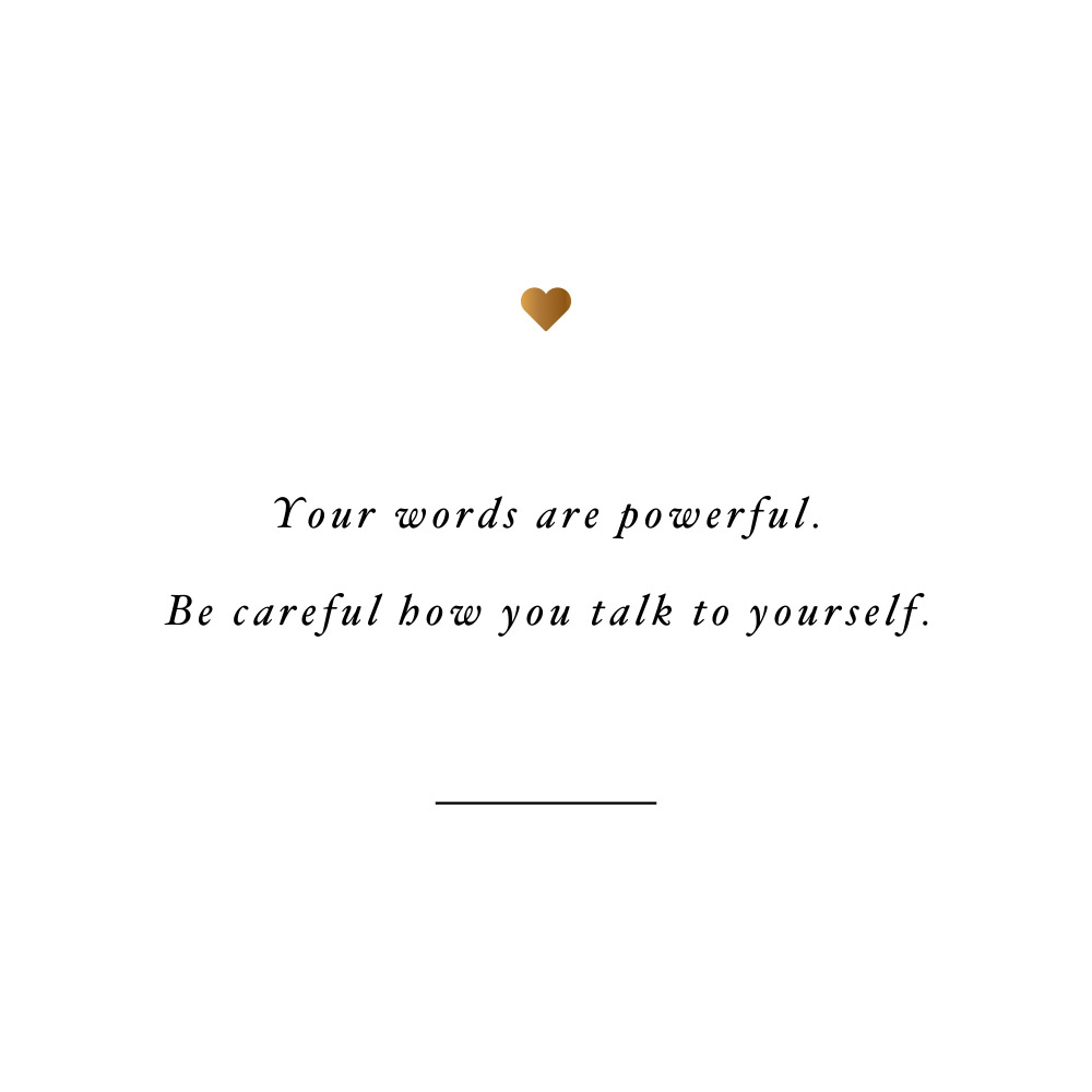 Words Are Powerful Self Love And Wellness Quote