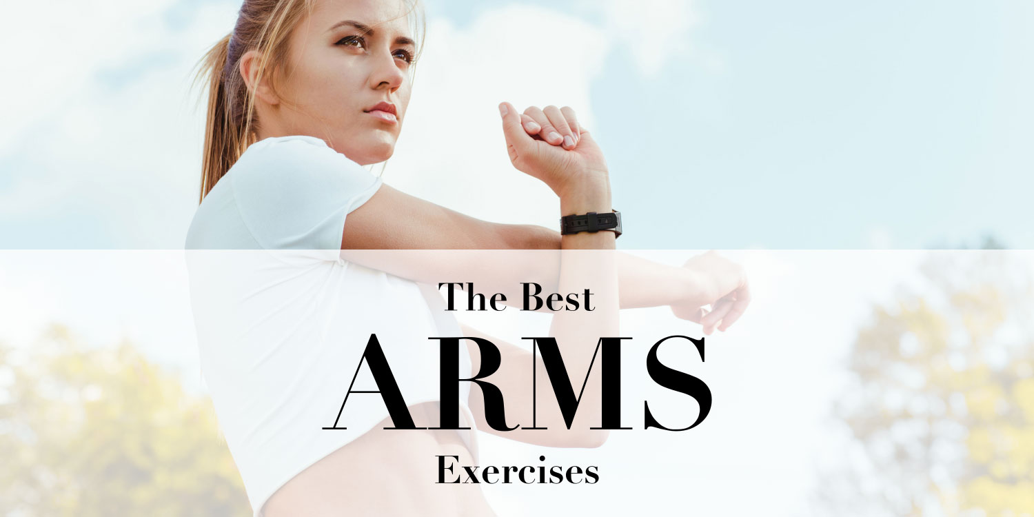 Top 10 Exercises For Toned, Sculpted & Sexy Arms