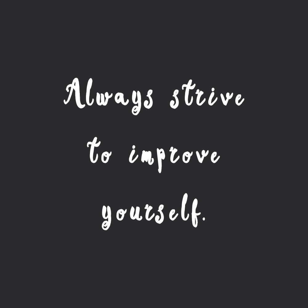 strive to improve self love and fitness inspirational quote
