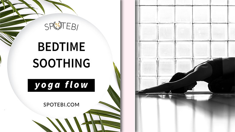 Beat insomnia and boost relaxation with our bedtime essential flow. A 12 minute yoga sequence perfect to soothe your mind and body before bed. Put on your coziest PJs, grab a cup of chamomile tea and unwind! https://www.spotebi.com/yoga-sequences/bedtime-soothing-flow/