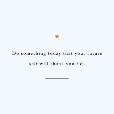 Do Something Today | Motivational Self-Love And Fitness Quote / @spotebi