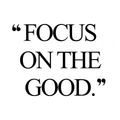 Focus On The Good | Inspirational Self-Love And Fitness Quote / @spotebi