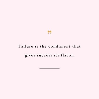 Failure Is Just A Condiment | Fitness And Wellness Inspiration / @spotebi