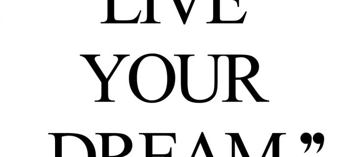 Live Your Dream | Fitness And Wellness Motivational Quote