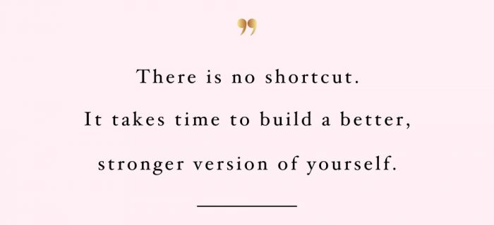 There Is No Shortcut | Self-Love And Healthy Lifestyle Motivational Quote