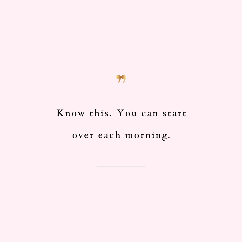 Start over each morning! Browse our collection of motivational fitness and wellness quotes and get instant self-love and healthy lifestyle inspiration. Stay focused and get fit, healthy and happy! https://www.spotebi.com/workout-motivation/start-over-each-morning/