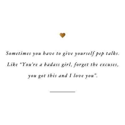 Give Yourself Pep Talks | Self-Love And Fitness Motivation Quote / @spotebi