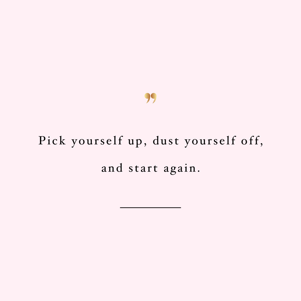 Pick yourself up! Browse our collection of motivational fitness and wellness quotes and get instant self-love and healthy lifestyle inspiration. Stay focused and get fit, healthy and happy! https://www.spotebi.com/workout-motivation/pick-yourself-up/