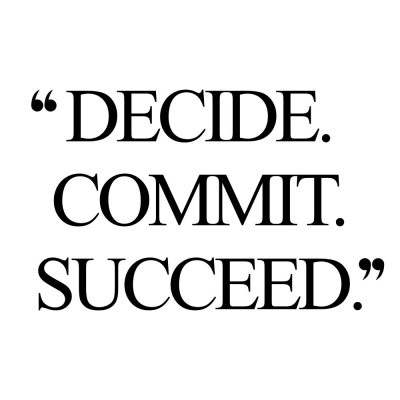 Decide. Commit. Succeed. | Fitness And Healthy Lifestyle Inspiration Quote / @spotebi