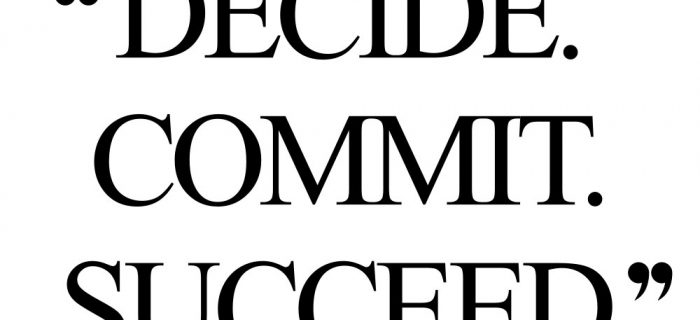 Decide. Commit. Succeed.   Fitness And Healthy Lifestyle Inspiration Quote