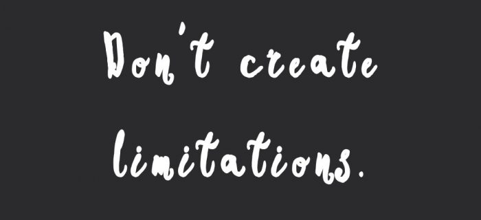Don't Create Limitations   Fitness And Healthy Lifestyle Motivation Quote