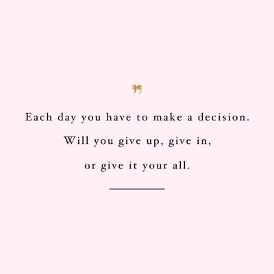 Make A Decision | Health And Wellness Inspiration / @spotebi