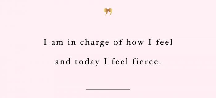Today I Feel Fierce | Inspirational Wellness And Healthy Lifestyle Quote