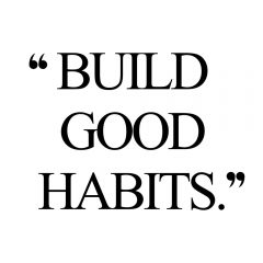 Build Good Habits | Self-Love And Wellness Motivation / @spotebi