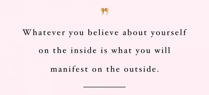 Believe And Manifest | Inspirational Self-Love And Exercise Quote